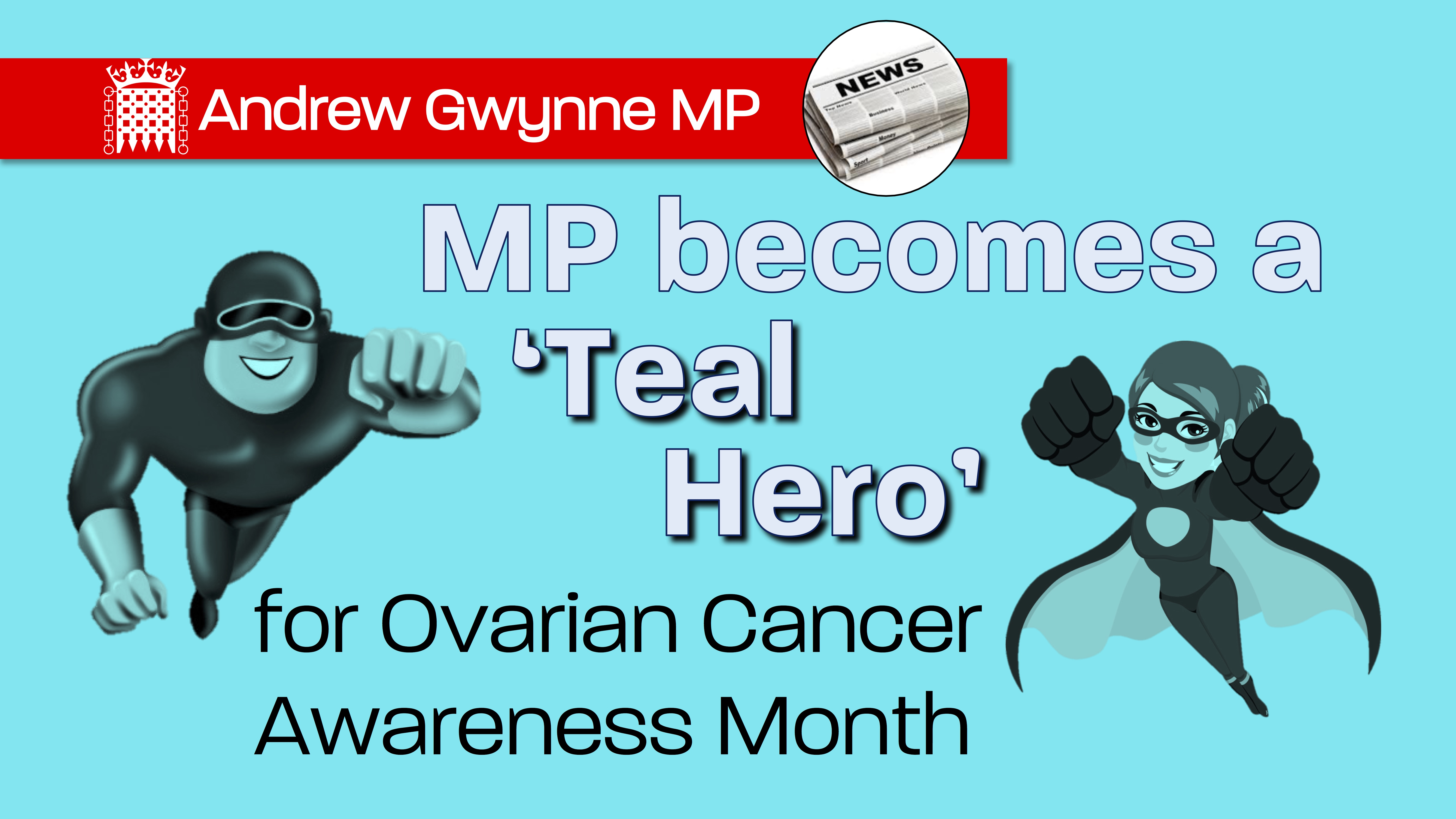 Gwynne Becomes Teal Hero For Ovarian Cancer Awareness Month Andrew Gwynne Mp